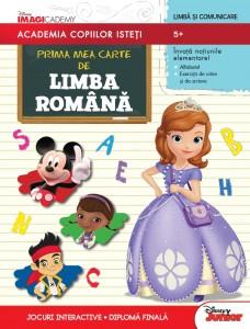 Prima mea carte de Limba romana. Academia copiilor isteti