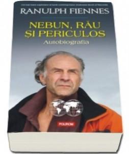 nebun-rau-si-periculos-autobiografia-traducere-de-pavel-cazacu