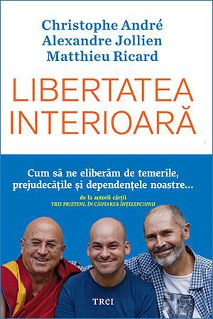 Christophe André, Alexandre Jollien, Matthieu Ricard